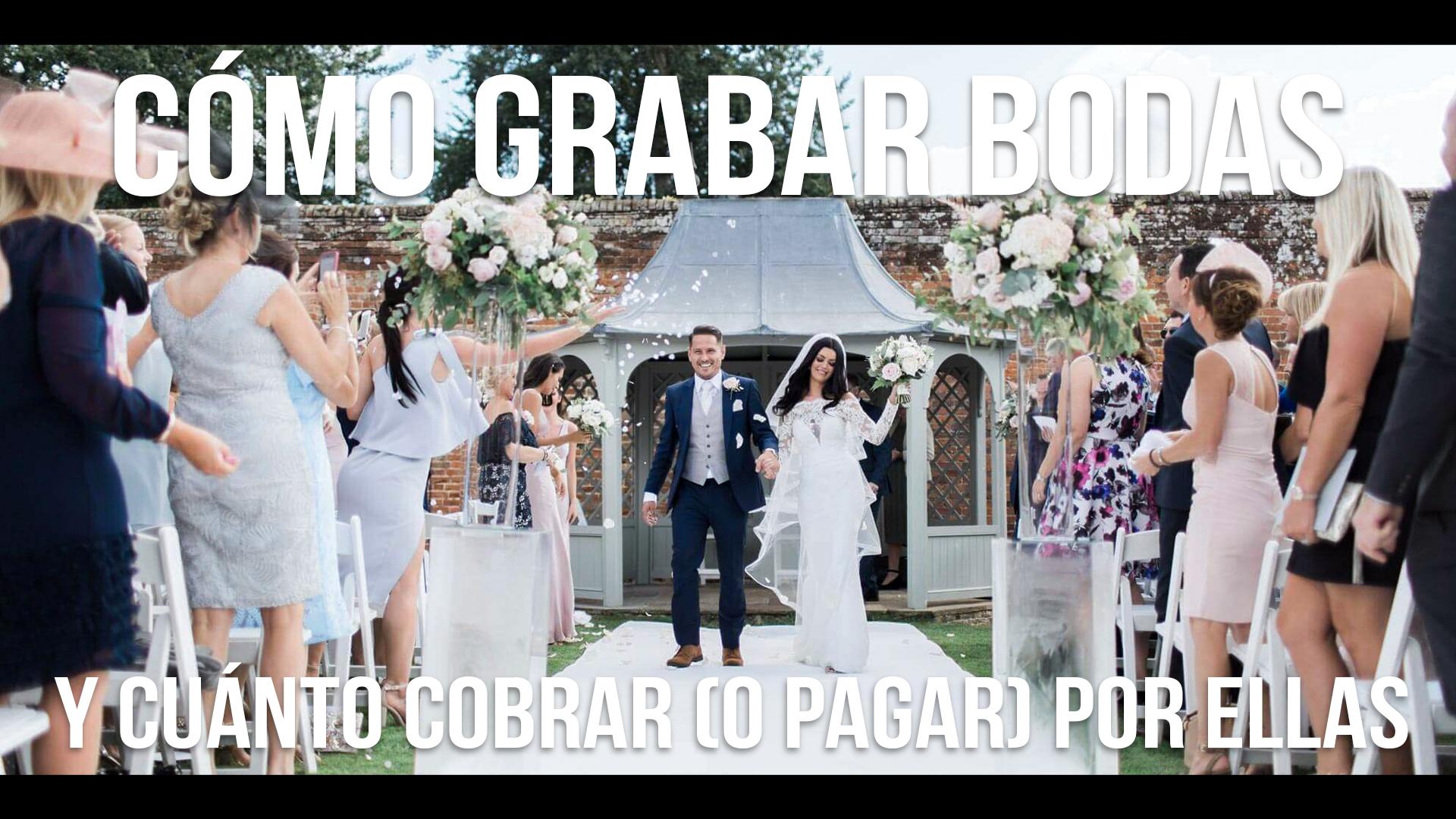 como_grabar_bodas