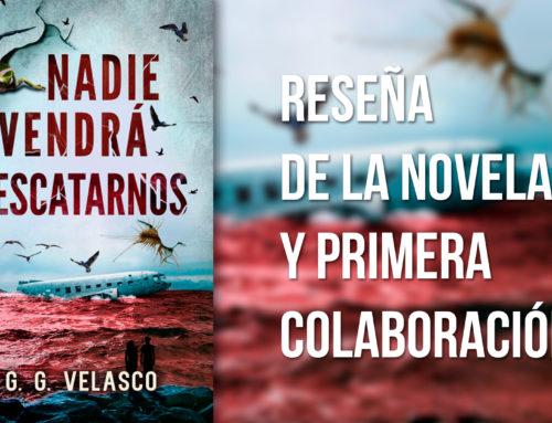 NADIE VENDRÁ A RESCATARNOS –  Reseña y Primera COLABORACIÓN con otro blog.