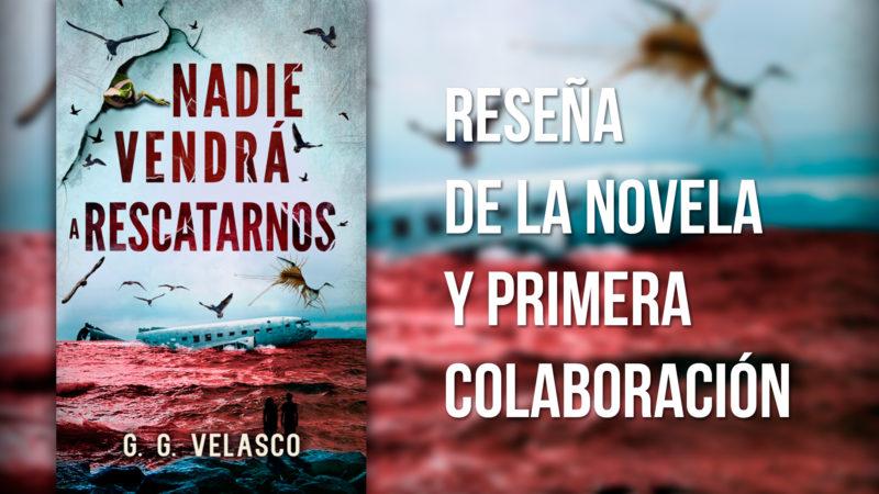 novela_nadie_vendra_a_rescatarnos